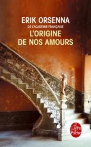 http://www.livredepoche.com/lorigine-de-nos-amours-erik-orsenna-9782253069768