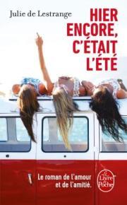http://www.livredepoche.com/hier-encore-cetait-lete-julie-lestrange-9782253069867