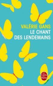 http://www.livredepoche.com/le-chant-des-lendemains-valerie-gans-9782253070290
