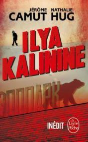 http://www.livredepoche.com/ilya-kalinine-jerome-camut-nathalie-hug-9782253085898