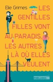 http://preludes-editions.com/les-gentilles-filles-vont-au-paradis-les-autres-la-ou-elles-veulent-9782253107842