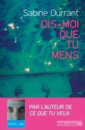 http://preludes-editions.com/dis-moi-que-tu-mens-9782253107897
