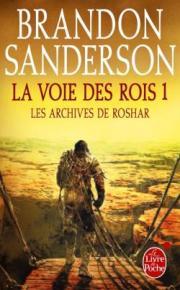 http://www.livredepoche.com/la-voie-des-rois-volume-1-les-archives-de-roshar-tome-1-brandon-sanderson-9782253132905