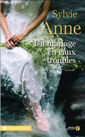 http://www.pressesdelacite.com/livre/litterature-contemporaine/un-mariage-en-eaux-troubles-sylvie-anne