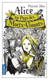 https://www.pocket.fr/tous-nos-livres/romans/romans-etrangers/alice_au_pays_des_morts-vivants-9782266254656/