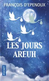 https://www.pocket.fr/tous-nos-livres/romans/romans-francais/les_jours_areuh-9782266269407/