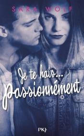 https://www.pocketjeunesse.fr/livres/collection-15-ans-et-plus/1_je_te_hais_passionnement-9782266270328/