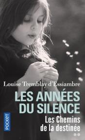 https://www.pocket.fr/tous-nos-livres/romans/romans-feminins/les_annees_du_silence_t2-9782266275606/