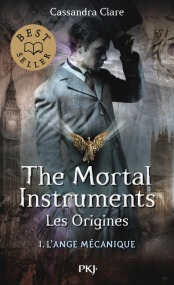https://www.pocketjeunesse.fr/livres/collection-13-ans-et-plus/1_the_mortal_instruments-_les_origines_lange_mecanique-9782266278720/