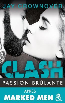 Clash 1 Passion brûlante
