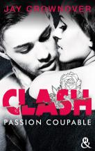 Clash 2 Passion coupable