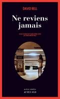 http://www.actes-sud.fr/catalogue/romans-policiers/ne-reviens-jamais