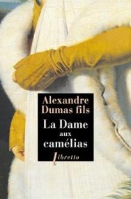 http://www.editionslibretto.fr/la-dame-aux-camelias-alexandre-dumas-fils-9782369143703