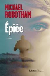 http://www.editions-jclattes.fr/epiee-9782709647656