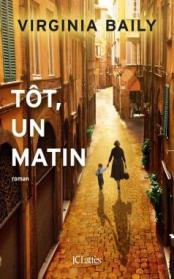 http://www.editions-jclattes.fr/tot-un-matin-9782709650397