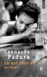 http://www.lecerclepoints.com/livre-ce-qui-desirait-arriver-leonardo-padura-9782757866238.htm#page