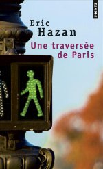 http://www.lecerclepoints.com/livre-traversee-paris-eric-hazan-9782757866245.htm#page