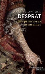 http://www.lecerclepoints.com/livre-princesses-assassines-jean-paul-desprat-9782757866269.htm#page