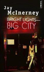 http://www.lecerclepoints.com/livre-bright-lights-big-city-jay-mcinerney-9782757867655.htm#page