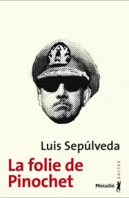https://editions-metailie.com/livre/la-folie-de-pinochet-2/