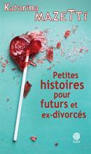 http://www.gaia-editions.com/content/petites-histoires-pour-futurs-et-ex-divorces