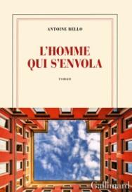 http://www.gallimard.fr/Catalogue/GALLIMARD/Blanche/L-homme-qui-s-envola