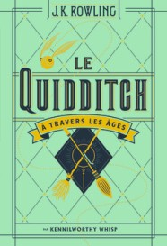 http://www.gallimard-jeunesse.fr/Catalogue/GALLIMARD-JEUNESSE/Grand-format-litterature/Romans-Junior/Le-Quidditch-a-travers-les-ages