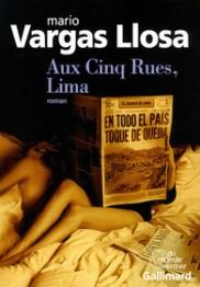 http://www.gallimard.fr/Catalogue/GALLIMARD/Du-monde-entier/Aux-Cinq-Rues-Lima