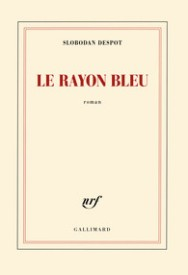 http://www.gallimard.fr/Catalogue/GALLIMARD/Blanche/Le-rayon-bleu