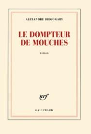 http://www.gallimard.fr/Catalogue/GALLIMARD/Blanche/Le-dompteur-de-mouches