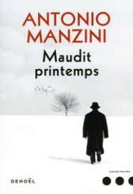http://www.denoel.fr/Catalogue/DENOEL/Sueurs-Froides/Maudit-printemps