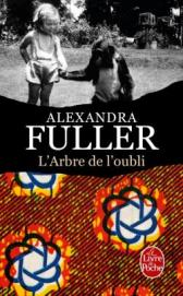 http://www.livredepoche.com/larbre-de-loubli-alexandra-fuller-9782253098539