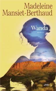 http://www.pressesdelacite.com/livre/romans-feminins/wanda-madeleine-mansiet-berthaud