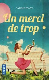 https://www.pocket.fr/tous-nos-livres/romans/comedie/un_merci_de_trop-9782266272919/