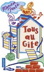 https://www.pocket.fr/tous-nos-livres/romans/romans-etrangers/tous_au_gite_-9782266273176/