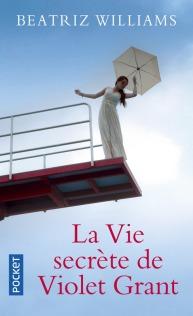 https://www.pocket.fr/tous-nos-livres/romans/romans-feminins/la_vie_secrete_de_violet_grant-9782266276108/