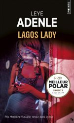 http://www.lecerclepoints.com/livre-lagos-lady-leye-adenle-9782757864043.htm#page