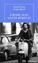 À Rome avec Nanni Moretti