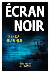 http://www.gallimard.fr/Catalogue/GALLIMARD/Serie-Noire/Thrillers/Ecran-noir