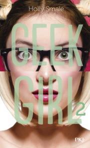 Geek Girl 2
