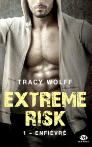 Extreme Risk 1 Enfiévré
