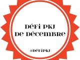 Défi PKJ : décembre2017