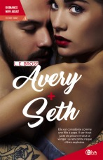 Avery + Seth, Seconde Chance