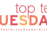 Top Ten Tuesday #310 – 7 avril 2020