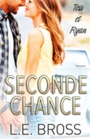 Seconde chance 2 Tess et Ryan