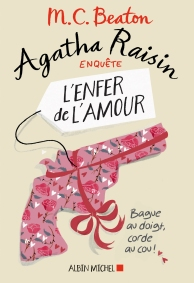 Agatha Raisin L'enfer de l'amour