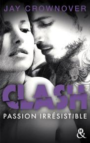 Clash 4 Passion irrésistible