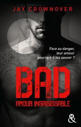 Bad Amour insaisissable