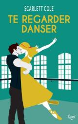 Te regarder danser – NetGalley