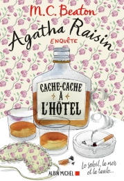 Agatha Raisin Cache cache à l'hôtel